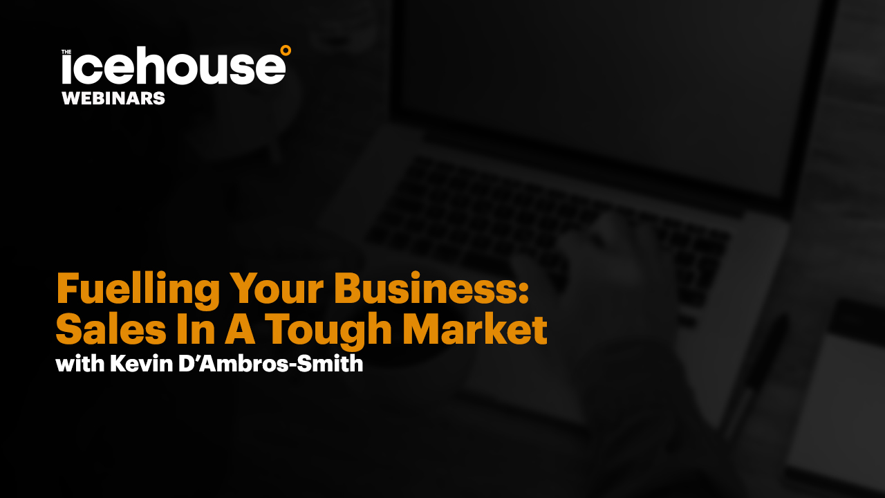 Fueling Your Business (Selling In A Tough Market)